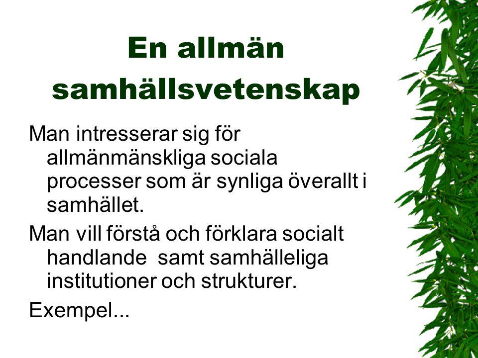 Sociologi är allt som är roligt  Karl Robert Villehad (Ville) Vikman  Professor vid ÅA 1942-55  Disputerade 1942 om nattfrieri i bondesamhället, dvs.