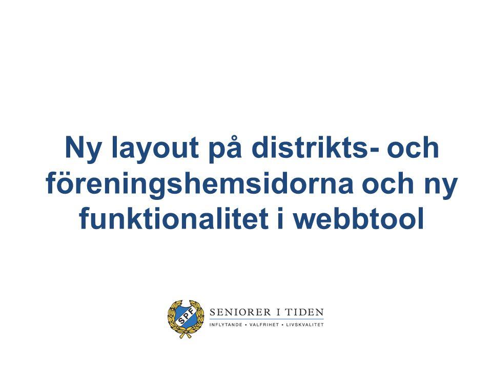 Ny layout på distrikts- och föreningshemsidorna och ny funktionalitet i webbtool