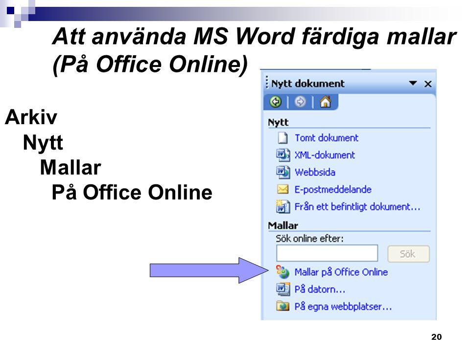 20 Att använda MS Word färdiga mallar (På Office Online) Arkiv Nytt Mallar På Office Online