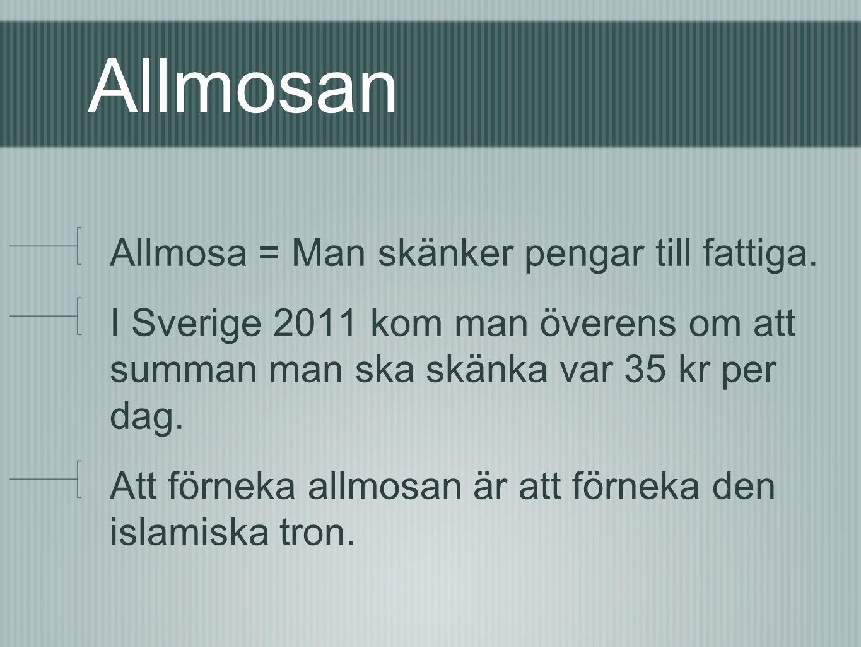 Allmosan Allmosa = Man skänker pengar till fattiga.