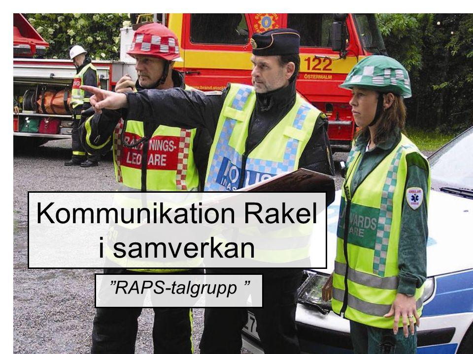 "Kommunikation Rakel i samverkan ""RAPS-talgrupp """