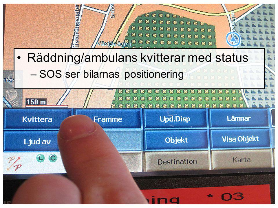 Räddning/ambulans kvitterar med status –SOS ser bilarnas positionering