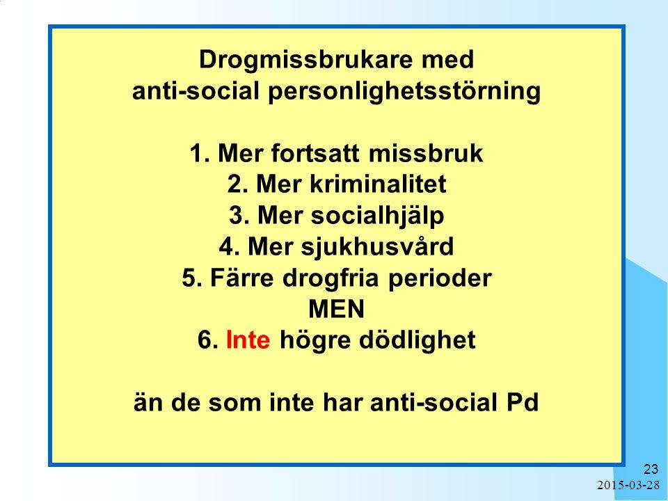 2015-03-28 23 Drogmissbrukare med anti-social personlighetsstörning 1.