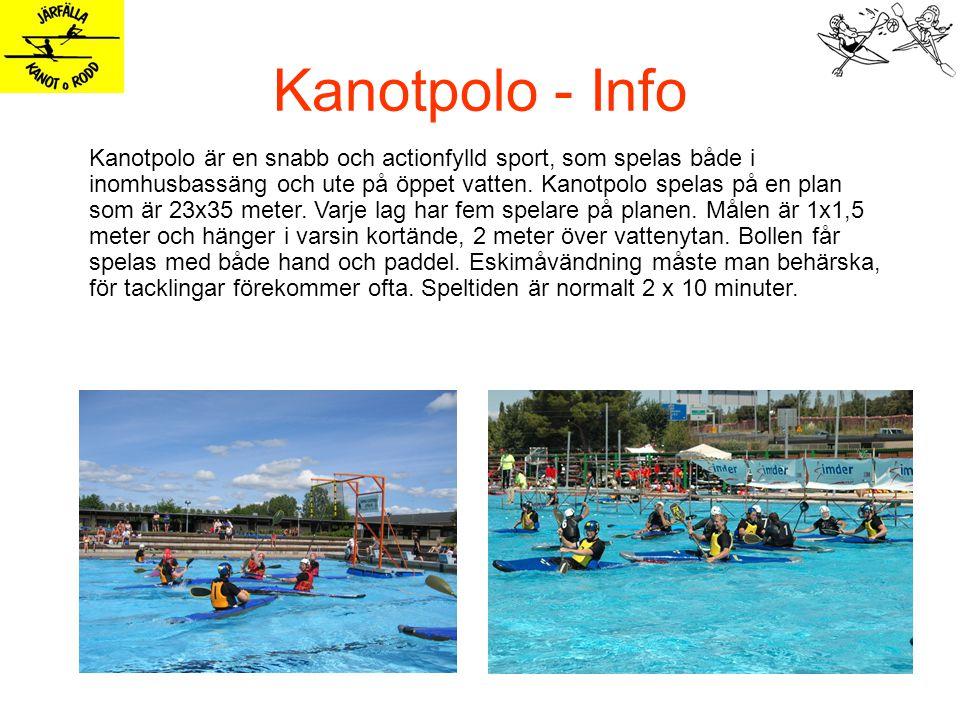 Kanotpolo - Info Kanotpolo är en snabb och actionfylld sport, som spelas både i inomhusbassäng och ute på öppet vatten.