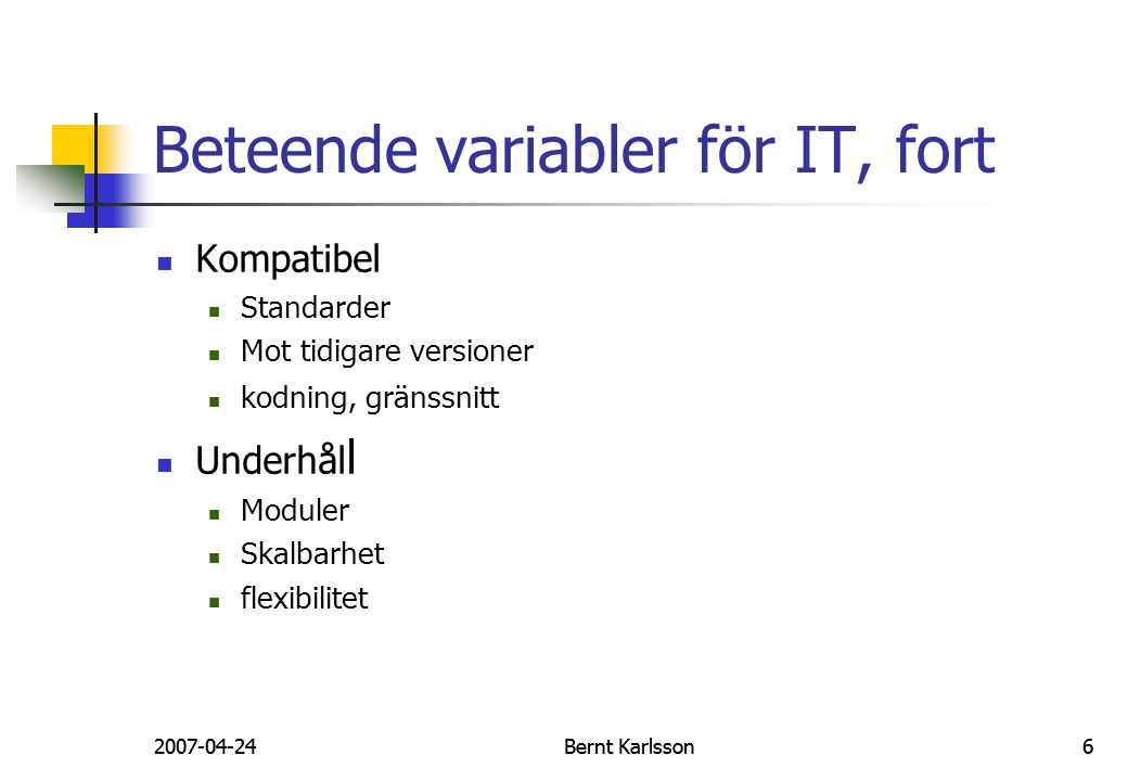 2007-04-24Bernt Karlsson672007-04-24Bernt Karlsson67 GK:ITO ITea Lab Use ITea as a customer  Website Use ITea as a business customer  B2B Use ITea as a manager  Chef Explore the ITea architecture  Arkitektur Explore the ITea databases  Databaser Understand the system calls inside the different parts of the ITea system Look at the ITea documentation  Dokumentation Take the test.