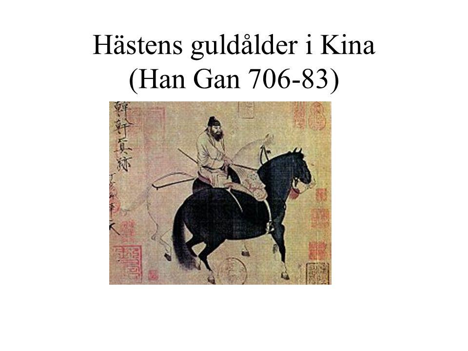 Hästens guldålder i Kina (Han Gan 706-83)