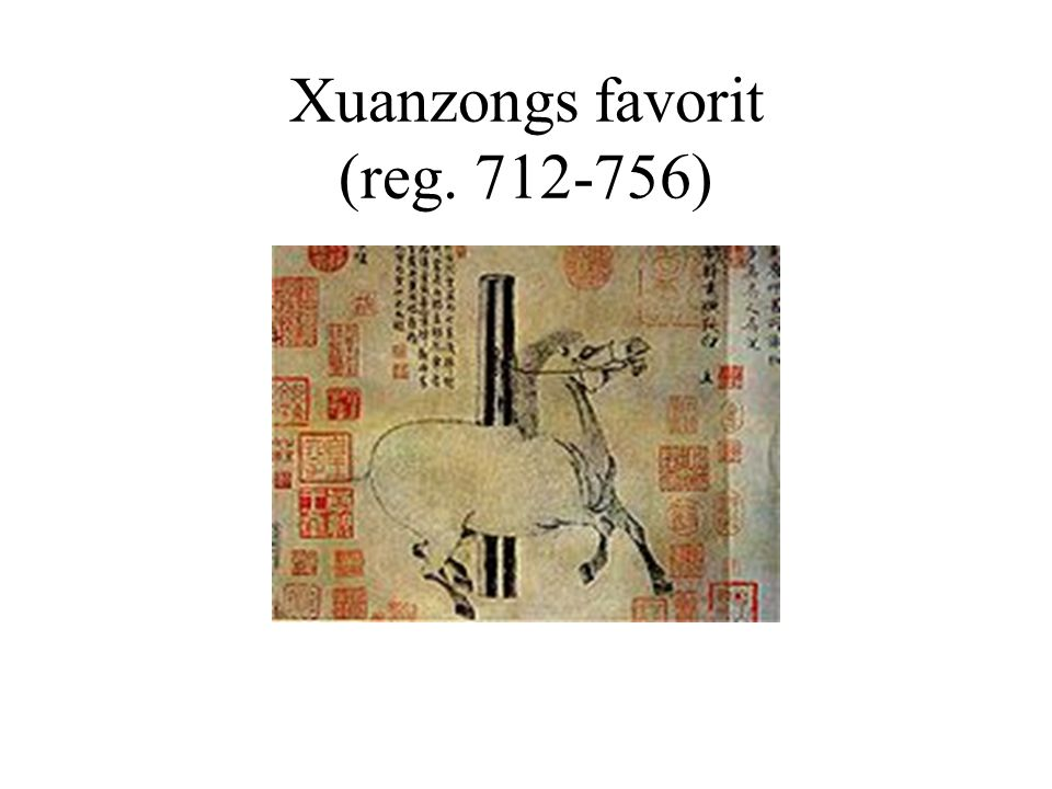 Xuanzongs favorit (reg. 712-756)