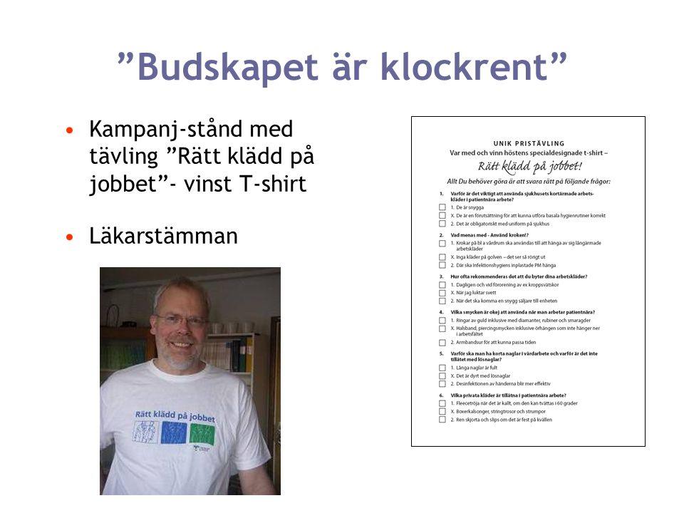 """""""Budskapet är klockrent"""" Kampanj-stånd med tävling """"Rätt klädd på jobbet""""- vinst T-shirt Läkarstämman"""