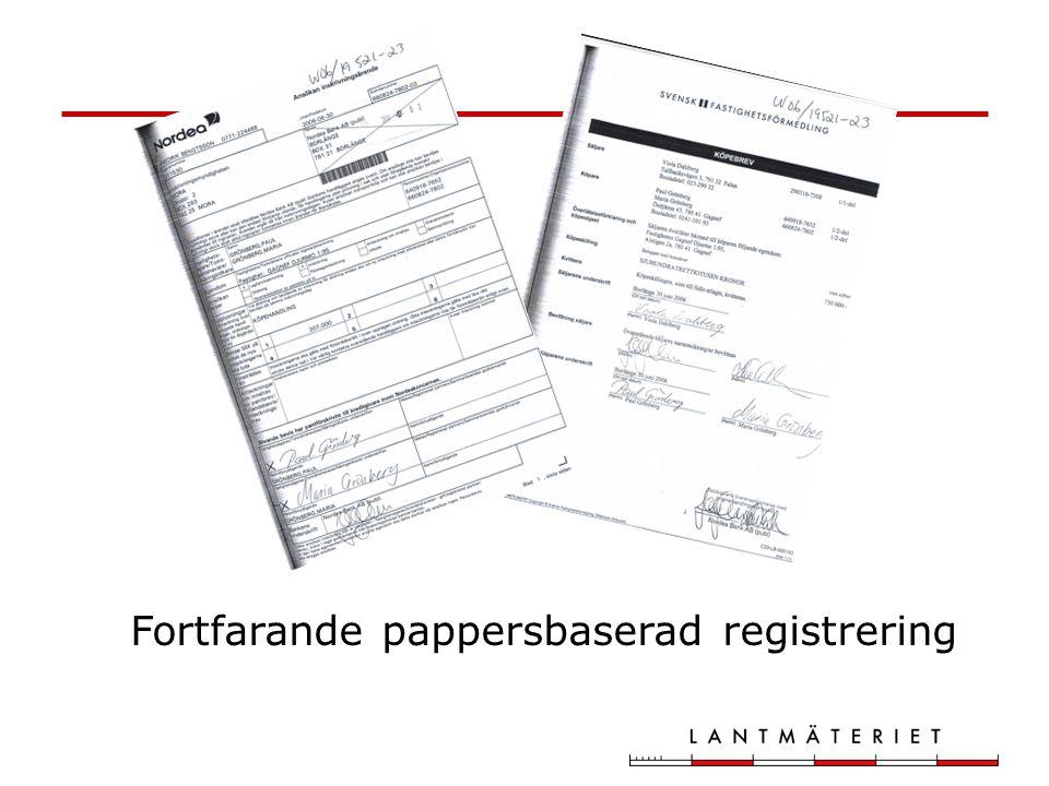 Fortfarande pappersbaserad registrering