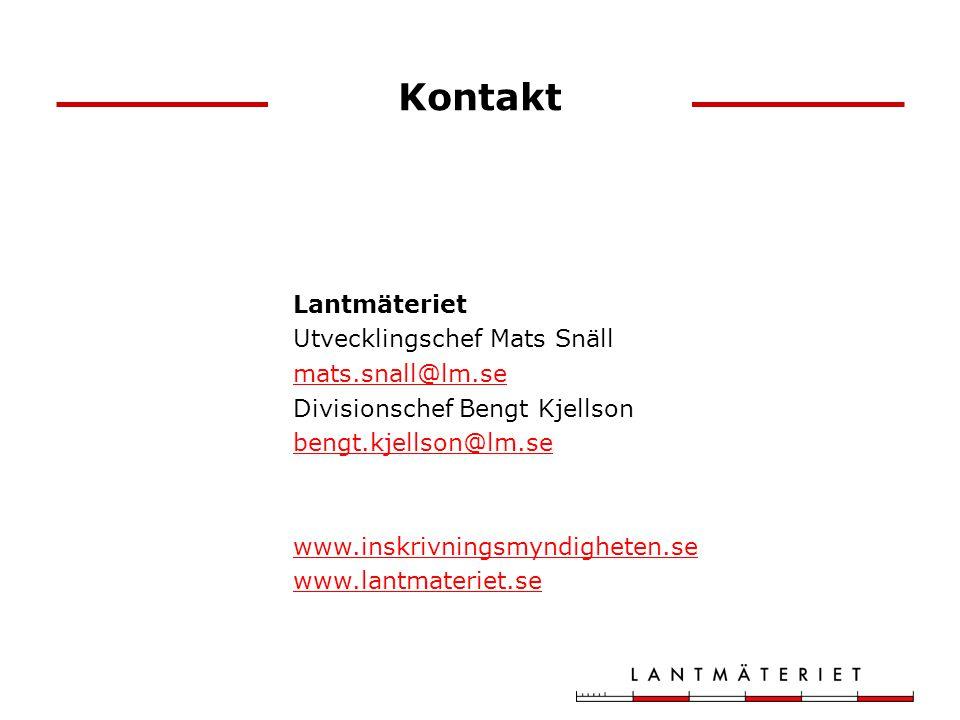Kontakt Lantmäteriet Utvecklingschef Mats Snäll mats.snall@lm.se Divisionschef Bengt Kjellson bengt.kjellson@lm.se www.inskrivningsmyndigheten.se www.lantmateriet.se