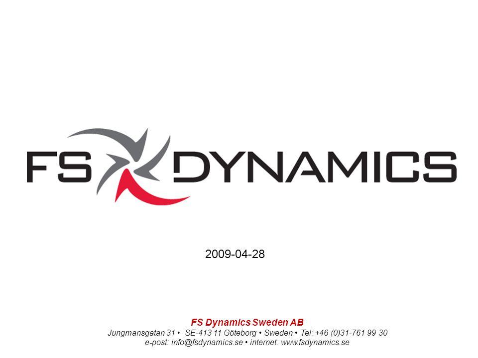 FS Dynamics Sweden AB Jungmansgatan 31 SE-413 11 Göteborg Sweden Tel: +46 (0)31-761 99 30 e-post: info@fsdynamics.se internet: www.fsdynamics.se 2009-