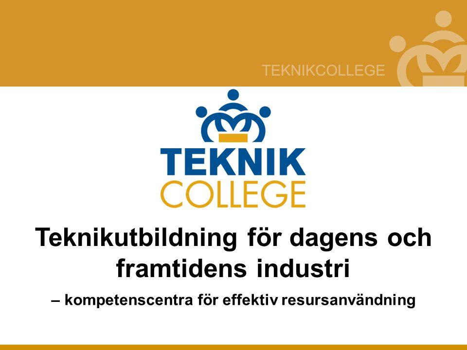 Teknikutbildning för dagens och framtidens industri – kompetenscentra för effektiv resursanvändning