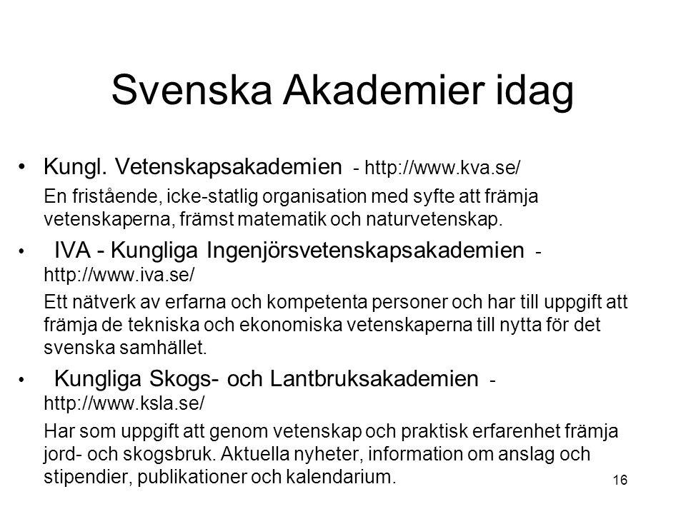 Svenska Akademier idag Kungl.