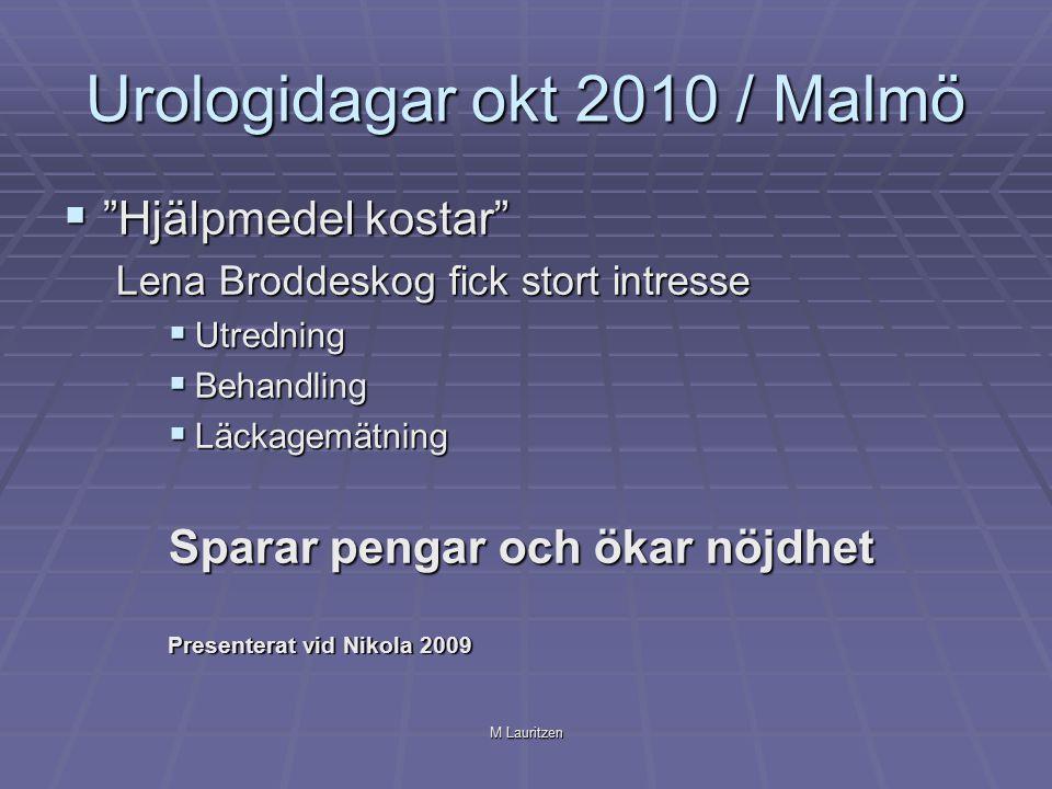 """M Lauritzen Urologidagar okt 2010 / Malmö  """"Hjälpmedel kostar"""" Lena Broddeskog fick stort intresse  Utredning  Behandling  Läckagemätning Sparar p"""