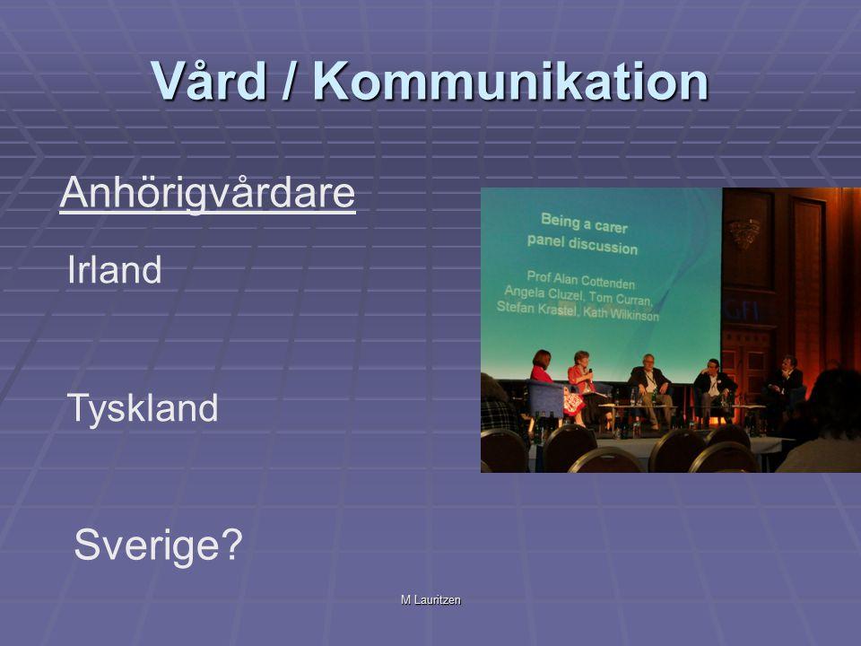 M Lauritzen Vård / Kommunikation Anhörigvårdare Irland Tyskland Sverige