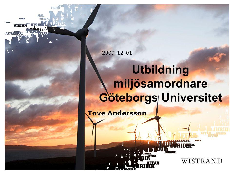 Utbildning miljösamordnare Göteborgs Universitet 2009-12-01 Tove Andersson