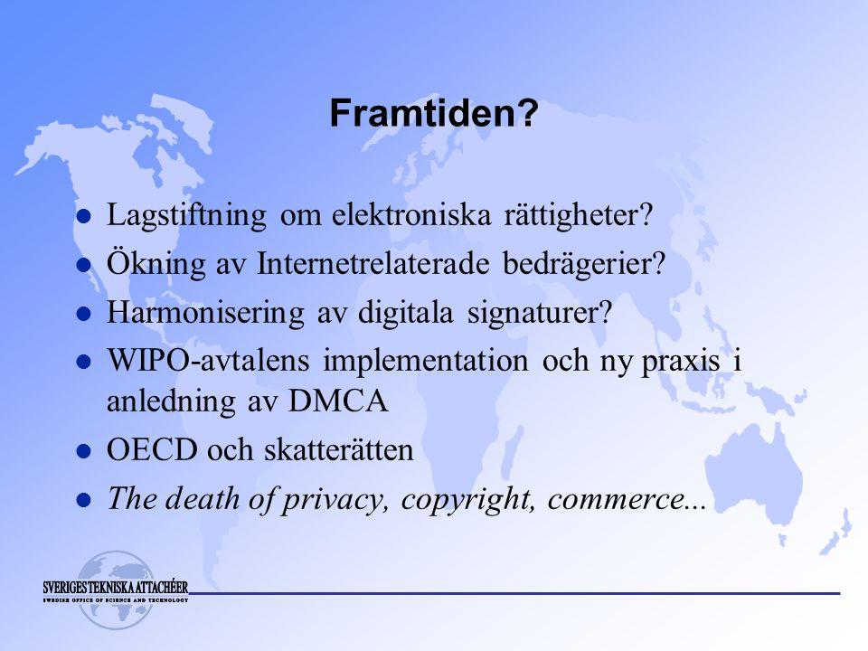 Framtiden.l Lagstiftning om elektroniska rättigheter.