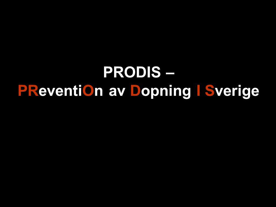 PRODIS – PReventiOn av Dopning I Sverige