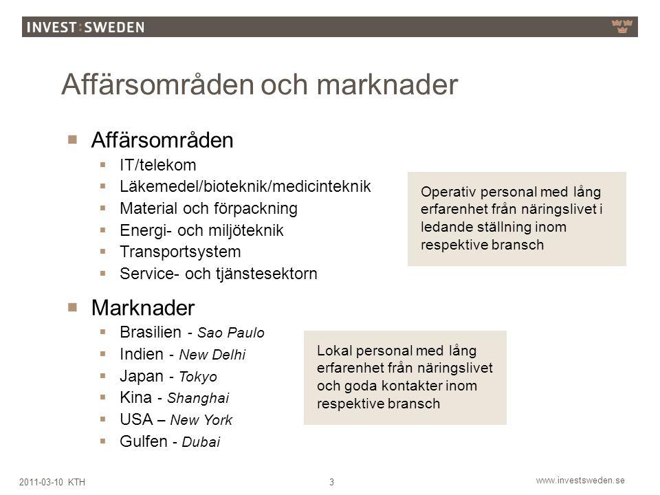 www.investsweden.se 32011-03-10 KTH  Affärsområden  IT/telekom  Läkemedel/bioteknik/medicinteknik  Material och förpackning  Energi- och miljötek