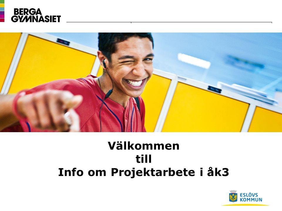 Välkommen till Info om Projektarbete i åk3