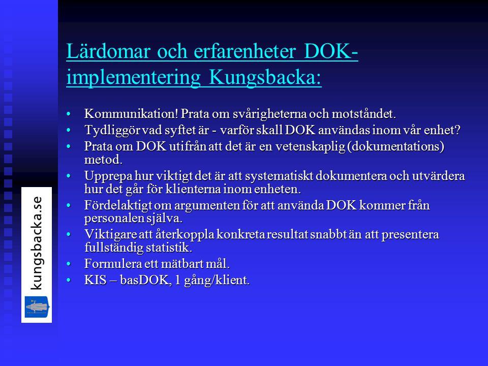 Lärdomar och erfarenheter DOK- implementering Kungsbacka: Kommunikation.