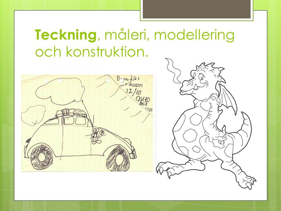 Teckning, måleri, modellering och konstruktion.