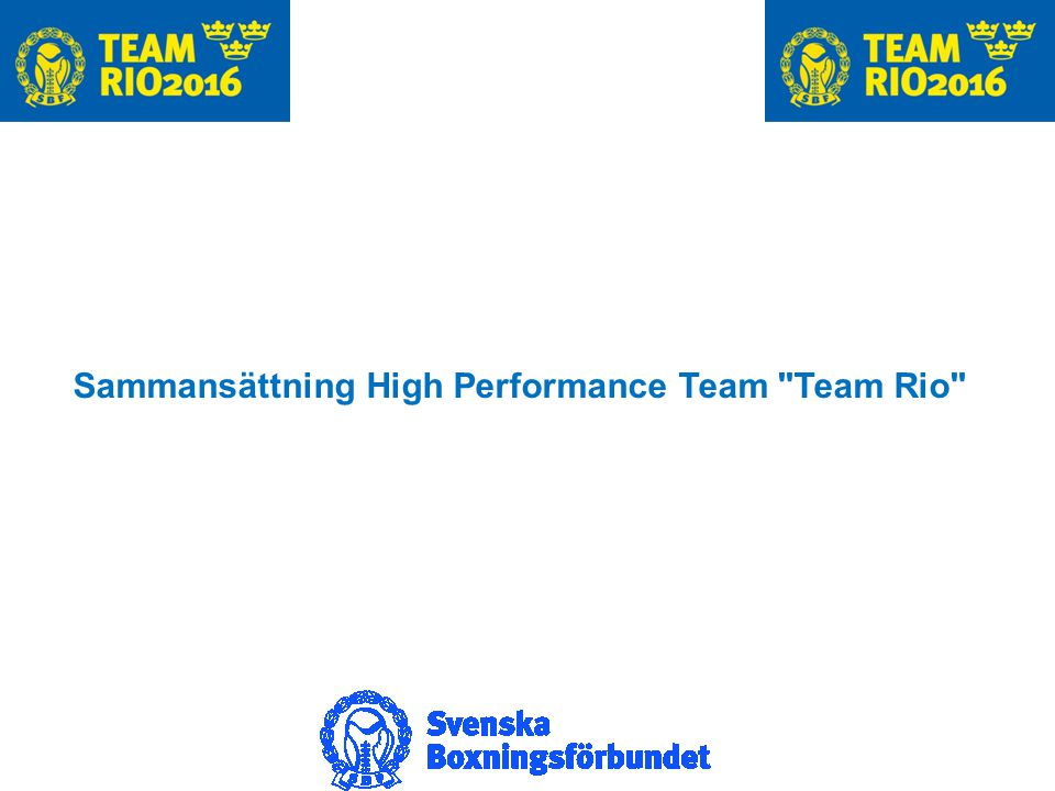 Sammansättning High Performance Team Team Rio