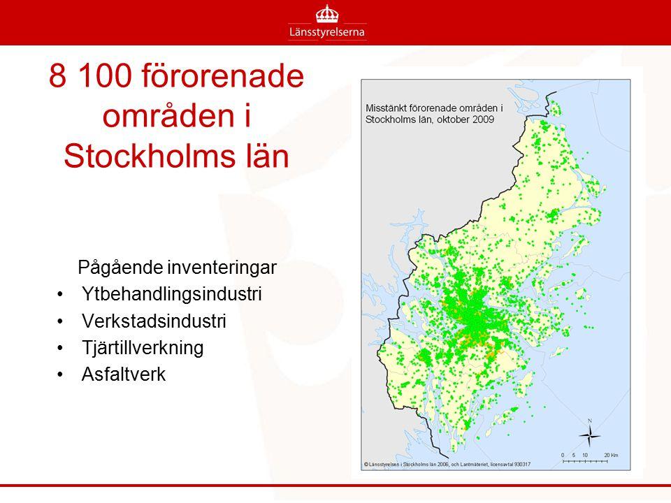 8 100 förorenade områden i Stockholms län Pågående inventeringar Ytbehandlingsindustri Verkstadsindustri Tjärtillverkning Asfaltverk
