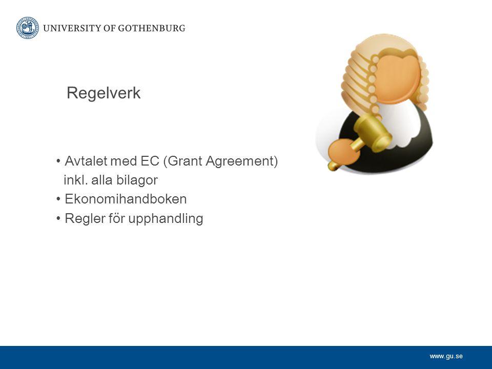 www.gu.se Regelverk Avtalet med EC (Grant Agreement) inkl.