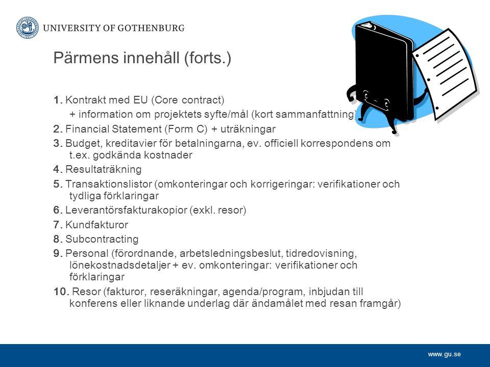 www.gu.se Pärmens innehåll (forts.) 1.