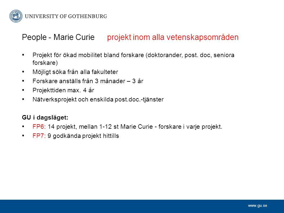 www.gu.se People - Marie Curie projekt inom alla vetenskapsområden Projekt för ökad mobilitet bland forskare (doktorander, post.