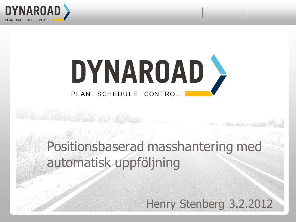 Positionsbaserad masshantering med automatisk uppföljning Henry Stenberg 3.2.2012