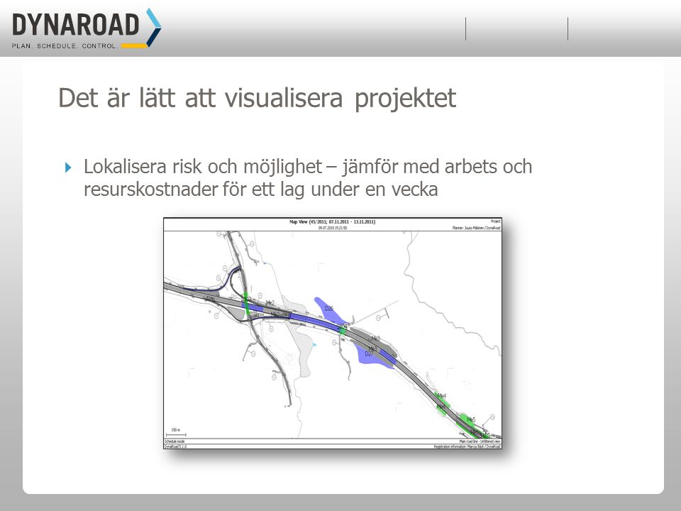 Projektkostnad: 170 M€ Beställare: Finska Trafikvärket Konsulter:Sito, Pöyry och Ramboll Key figures: 9.3 miles New highway 4 Graded interchanges 2 Renovation of interchanges 4.4 miles Parallel road arrangements 3.7 milesOther roads 1.24 miles Streets 8.7 miles Street lighting 4.3 miles Private roads 1,640 + 490 ftTunnels 43 Bridges Key figures: 9.3 miles New highway 4 Graded interchanges 2 Renovation of interchanges 4.4 miles Parallel road arrangements 3.7 milesOther roads 1.24 miles Streets 8.7 miles Street lighting 4.3 miles Private roads 1,640 + 490 ftTunnels 43 Bridges Riksväg 7 (E18) – Hamina Finland