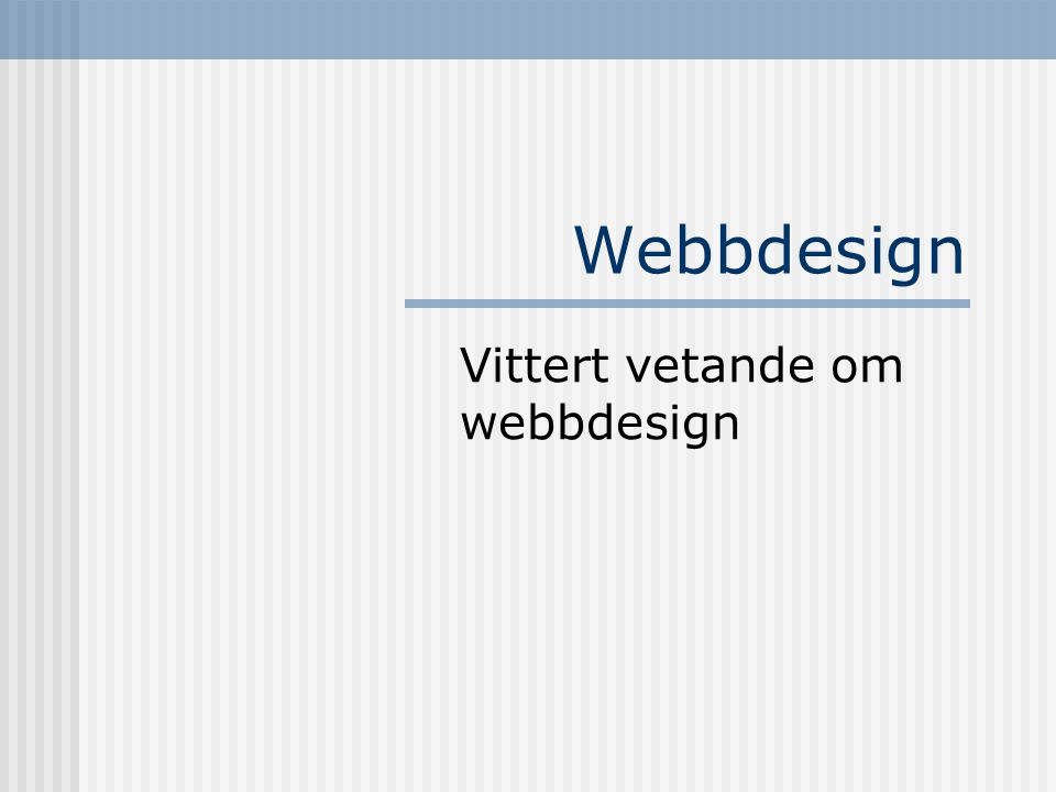 Webbdesign Vittert vetande om webbdesign