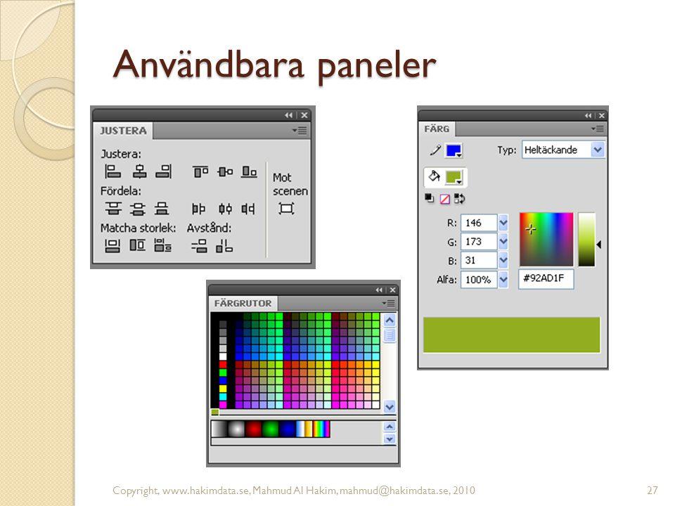 Användbara paneler Copyright, www.hakimdata.se, Mahmud Al Hakim, mahmud@hakimdata.se, 201027