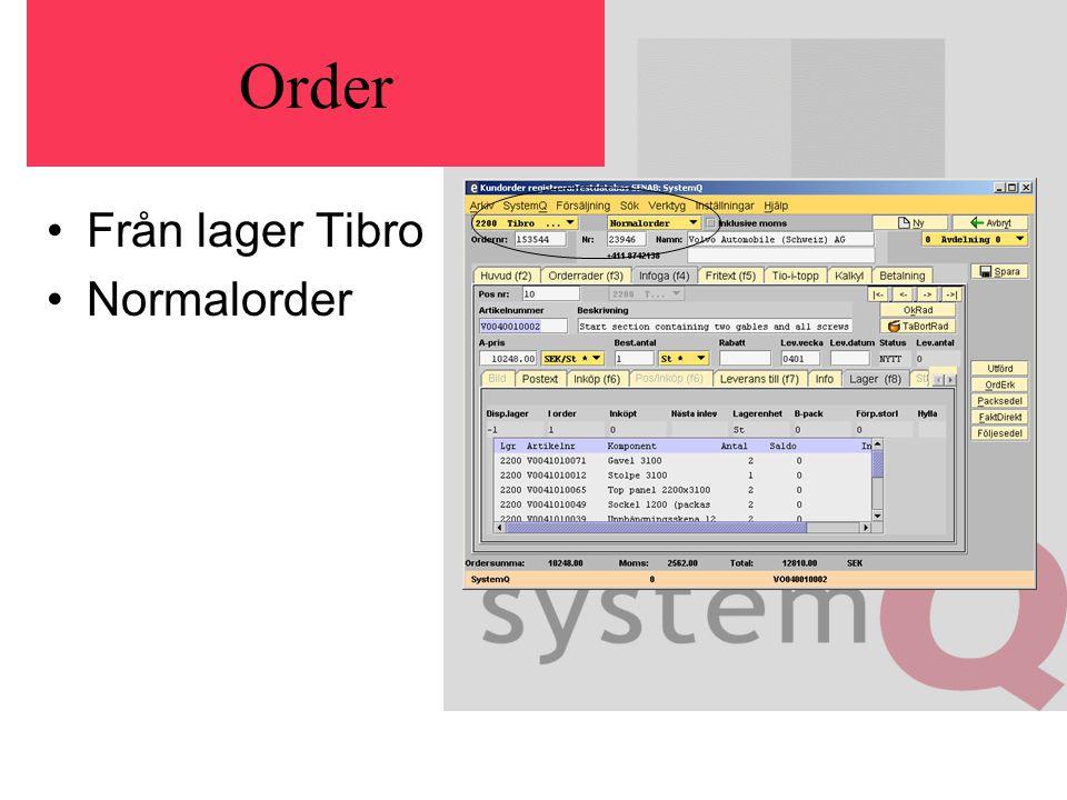 Order Från lager Tibro Normalorder