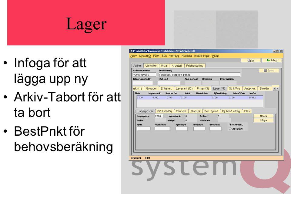 Lager Infoga för att lägga upp ny Arkiv-Tabort för att ta bort BestPnkt för behovsberäkning