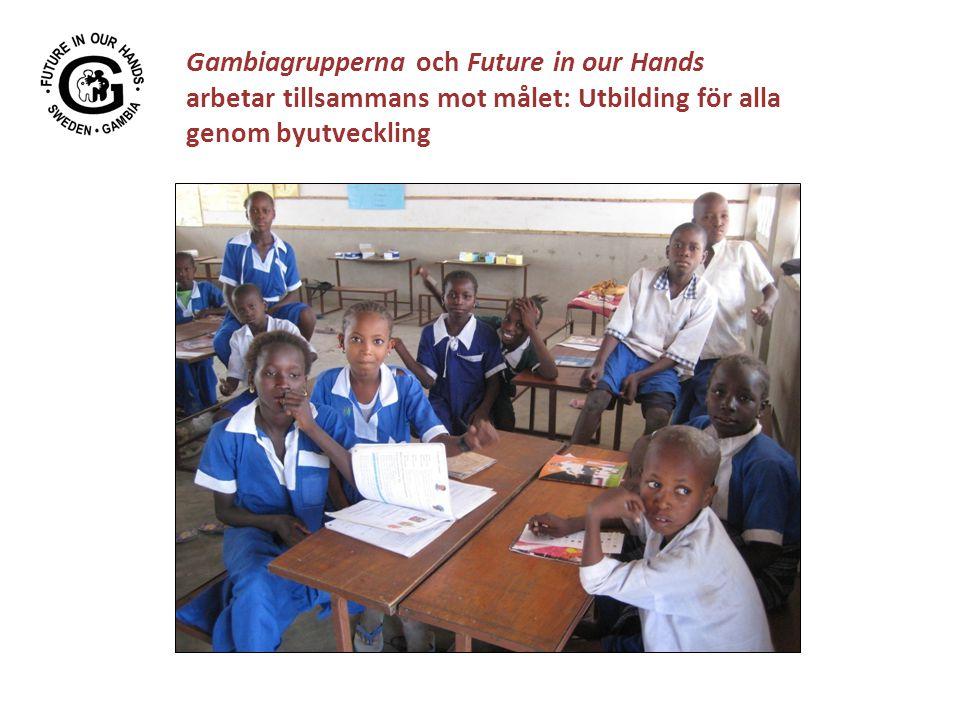 Gambiagrupperna och Future in our Hands arbetar tillsammans mot målet: Utbilding för alla genom byutveckling