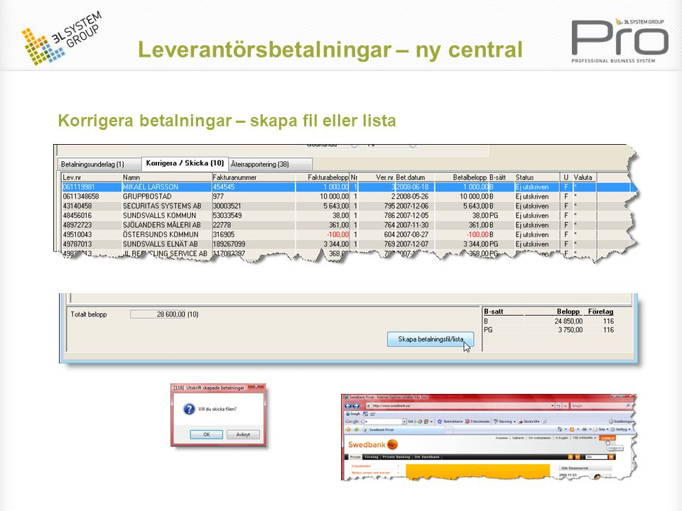 Korrigera betalningar – skapa fil eller lista Leverantörsbetalningar – ny central