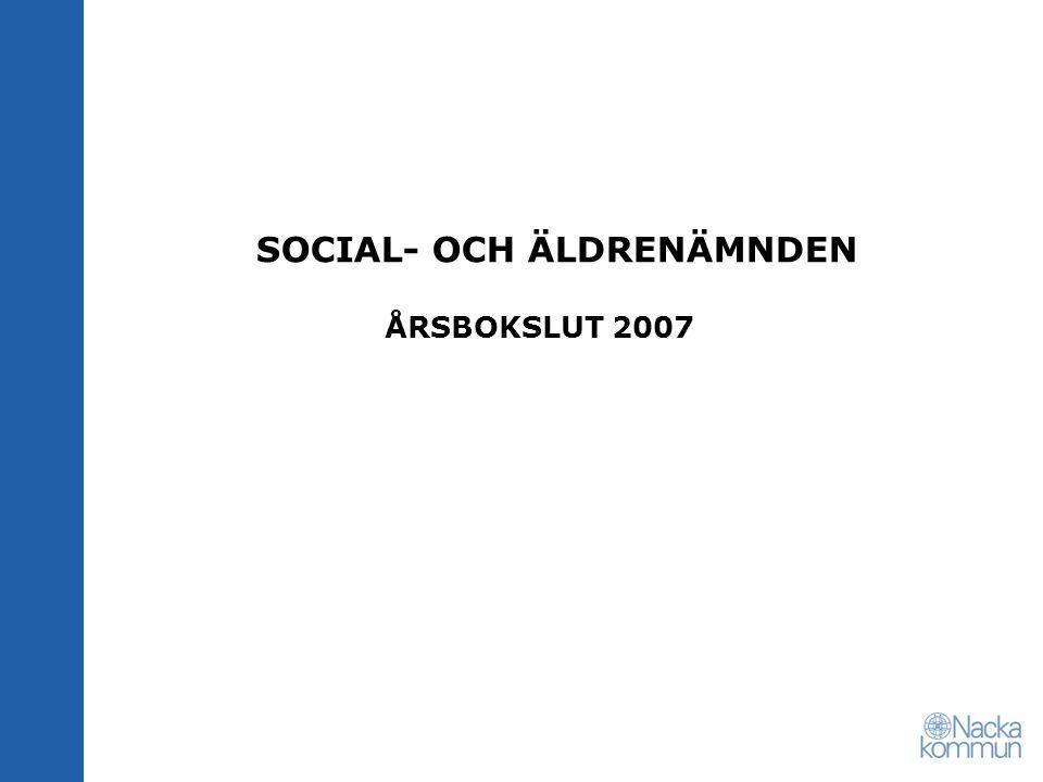 SOCIAL- OCH ÄLDRENÄMNDEN ÅRSBOKSLUT 2007