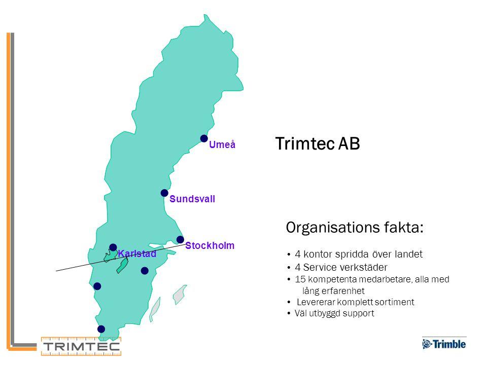 Umeå Sundsvall Stockholm Karlstad Organisations fakta: 4 kontor spridda över landet 4 Service verkstäder 15 kompetenta medarbetare, alla med lång erfa