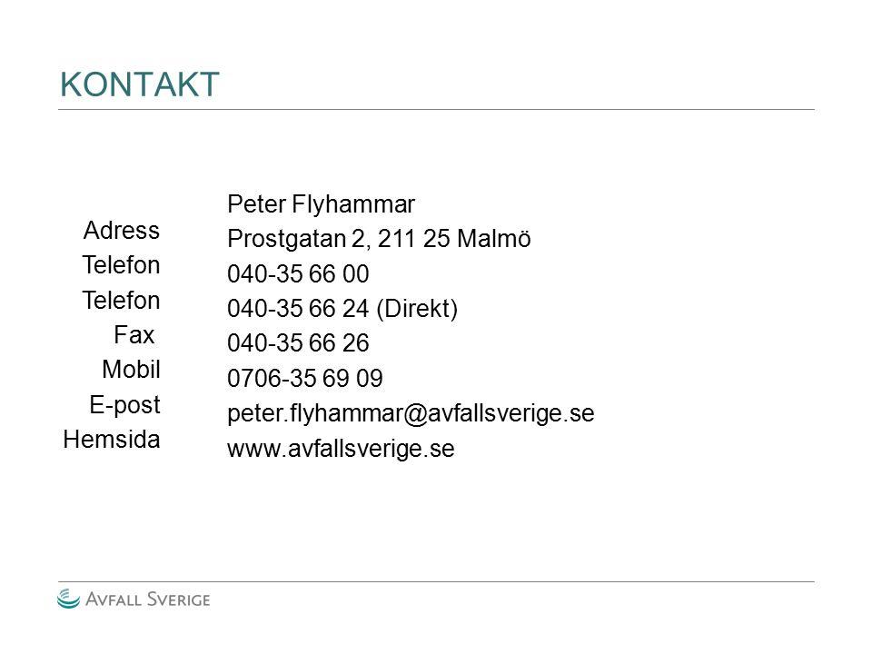 KONTAKT Adress Telefon Fax Mobil E-post Hemsida Peter Flyhammar Prostgatan 2, 211 25 Malmö 040-35 66 00 040-35 66 24 (Direkt) 040-35 66 26 0706-35 69