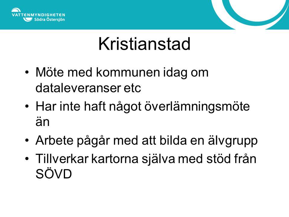 Kristianstad Möte med kommunen idag om dataleveranser etc Har inte haft något överlämningsmöte än Arbete pågår med att bilda en älvgrupp Tillverkar kartorna själva med stöd från SÖVD