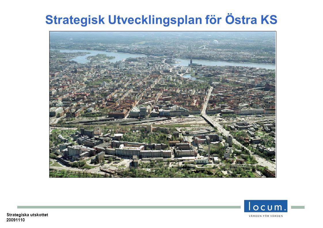 Strategisk Utvecklingsplan för Östra KS Strategiska utskottet 20091110