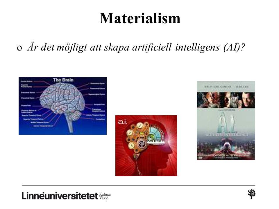 Materialism oÄr det möjligt att skapa artificiell intelligens (AI)?