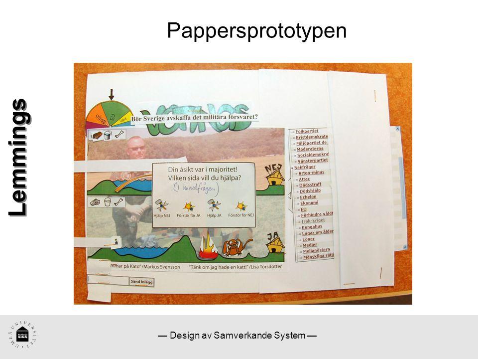 — Design av Samverkande System — Pappersprototypen Lemmings