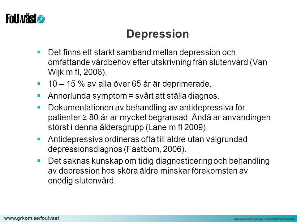 www.grkom.se/fouivast ©GÖTEBORGSREGIONENS KOMMUNALFÖRBUND Depression  Det finns ett starkt samband mellan depression och omfattande vårdbehov efter u