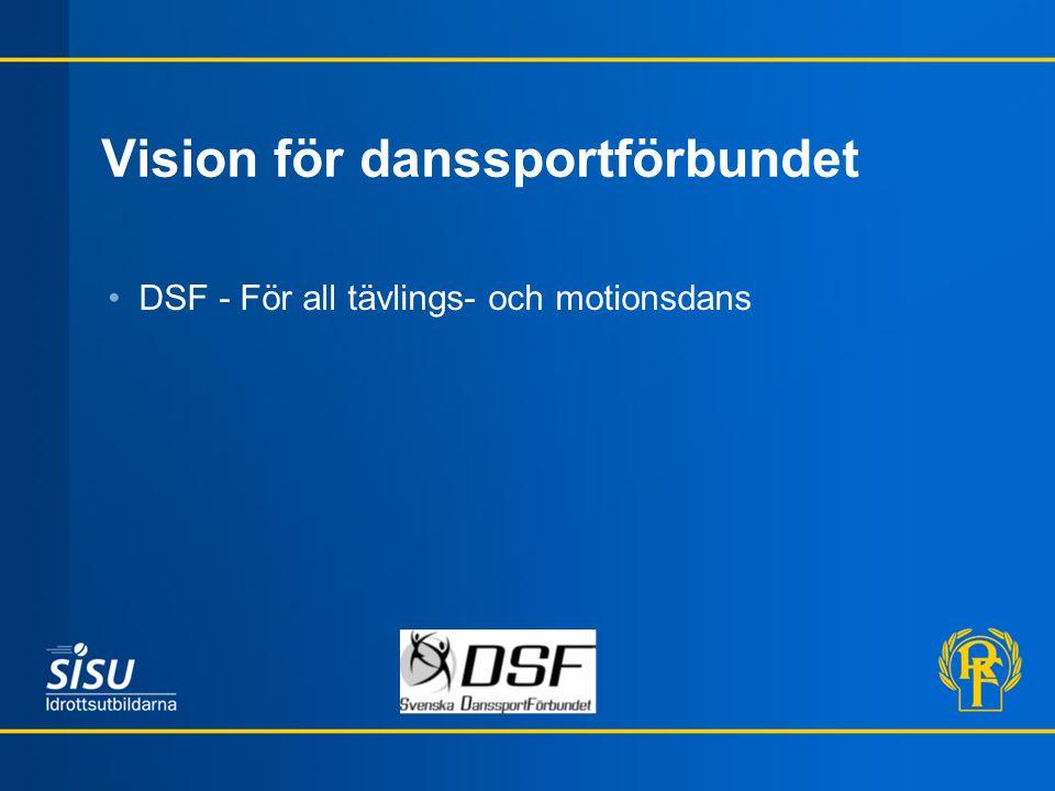 Vision för danssportförbundet DSF - För all tävlings- och motionsdans
