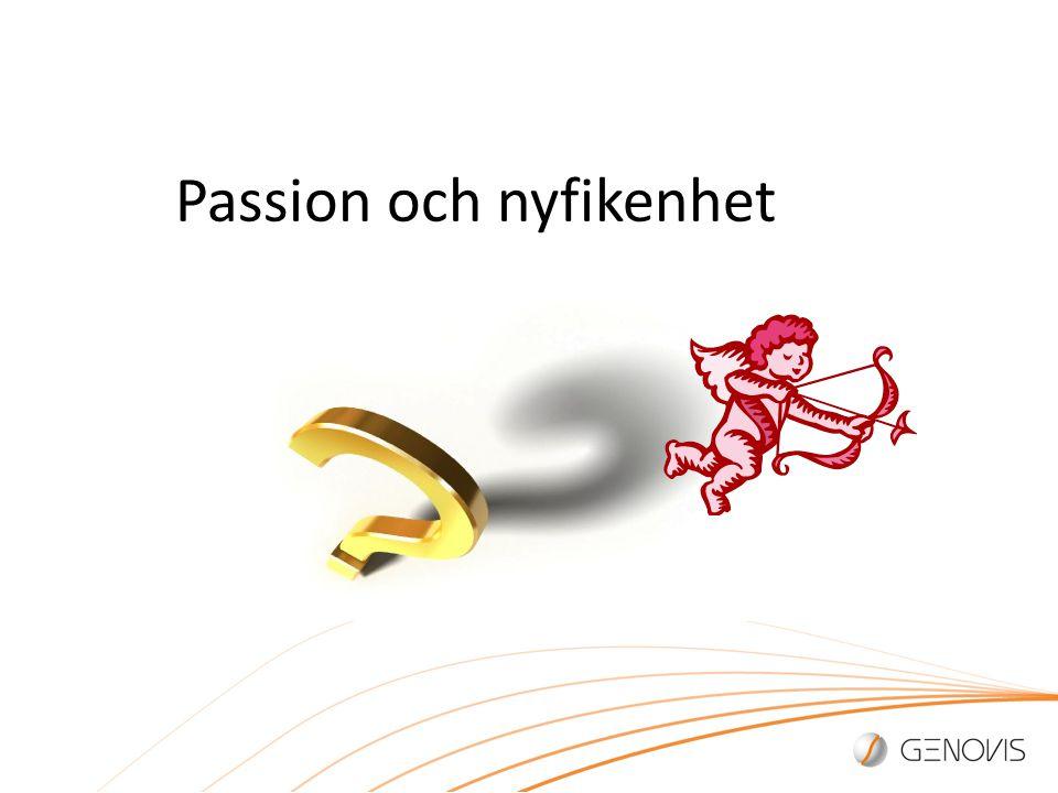 Passion och nyfikenhet