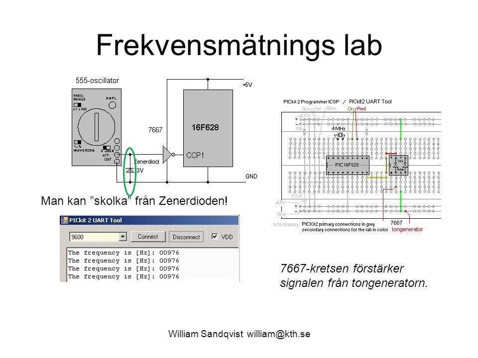 """William Sandqvist william@kth.se Frekvensmätnings lab 7667-kretsen förstärker signalen från tongeneratorn. Man kan """"skolka"""" från Zenerdioden!"""